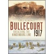 Battles of Bullecourt 1917