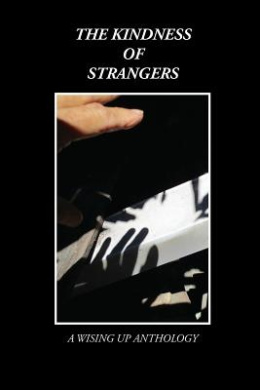 The Kindness of Strangers (Wising Up Anthologies)