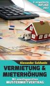 Vermietung & Mieterhohung - Wegweiser Zu Ihrem Erfolg  : Mit Anwaltsgepruftem Mustermietvertrag [GER]