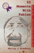 53 Moments with Fables