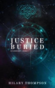 Justice Buried (Starbright)