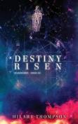 Destiny Risen (Starbright)