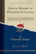 Annual Report of Program Activities, Vol. 2