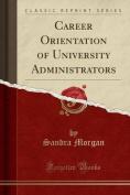 Career Orientation of University Administrators