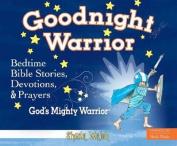 Goodnight Warrior [Audio]