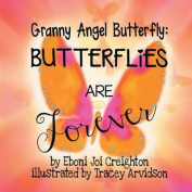 Butterflies Are Forever