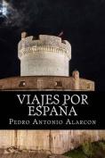 Viajes Por Espana [Spanish]