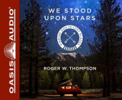We Stood Upon Stars [Audio]