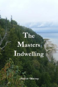 The Masters Indwelling