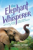 The Elephant Whisperer (Young Readers Adaptation)