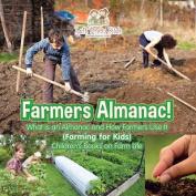 Farmers Almanac! What Is an Almanac and How Do Farmers Use It? (Farming for Kids) - Children's Books on Farm Life