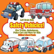 Safety Vehicles! Fire Trucks, Ambulances, Police Cars and More for Kids - Children's Cars & Trucks