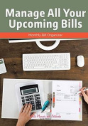 Manage All Your Upcoming Bills