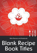 Blank Recipe Book Titles