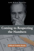 Coming to Respecting the Numbers