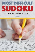 Most Difficult Sudoku Puzzle Book Titles