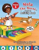 Nola the Nurse(r) Preschool Activity Book