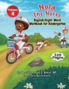 Nola the Nurse(r) English & Sight Words for Kindergarten