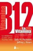 La Vitamina B12 [Spanish]