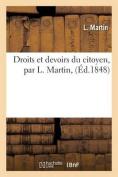 Droits Et Devoirs Du Citoyen, Par L. Martin,  [FRE]