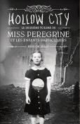 Miss Peregrine Et Les Enfants Particuliers T2 - Hollow City  [FRE]