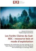 Les Forets Claires Du Sud-Rdc [FRE]