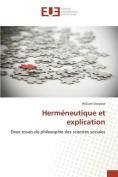 Hermeneutique Et Explication  [FRE]