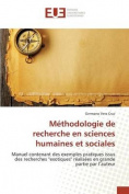 Methodologie de Recherche En Sciences Humaines Et Sociales  [FRE]