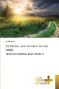 Ta Parole, Une Lumiere Sur Ma Route  [FRE]