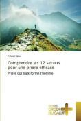 Comprendre Les 12 Secrets Pour Une Priere Efficace  [FRE]