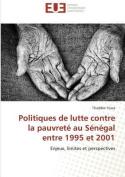 Politiques de Lutte Contre La Pauvrete Au Senegal Entre 1995 Et 2001  [FRE]