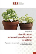 Identification Automatique Despeces Vegetales  [FRE]
