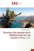 Situation Des Peuples de La Mediterranee Lors de L'Annee 219 AV. J.-C.  [FRE]