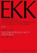 Das Evangelium Nach Matthaus (MT 18-25)  [GER]