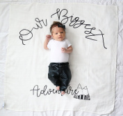 Newborn Swaddles-Our newborn swaddles are perfect for every expecting mother OUR NEWEST ADVENTURE swaddle is an adorable way to create keepsake photos and it is so soft, it will be your favourite