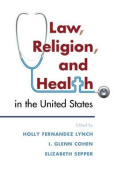 Law, Religion, and Health in the United States
