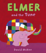 Elmer and the Tune (Elmer)