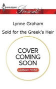 Sold for the Greek's Heir  [Large Print]