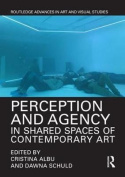 Perception and Agency in Shared Spaces of Contemporary Art