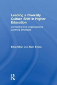 Leading a Diversity Culture Shift in Higher Education