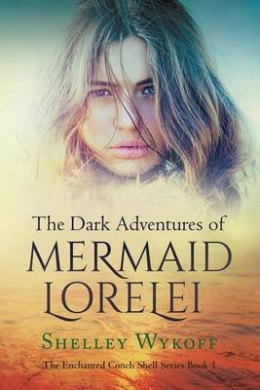 The Dark Adventures of Mermaid Lorelei (Enchanted Conch Shell)