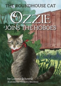 Ozzie Joins the Hoboes