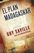 El Plan Madagaskar [Spanish]