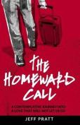The Homeward Call