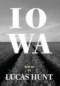 Iowa: Poetry by Lucas Hunt