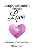 Empowerment Through Love