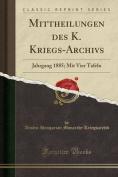 Mittheilungen Des K. Kriegs-Archivs [GER]