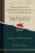 Transactions of the Ophthalmological Society of the United Kingdom, Vol. 13