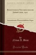 Byzantinisch-Neugriechische Jahrbucher, 1921, Vol. 2 [GER]