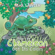 How the Chameleon Got Its Colors